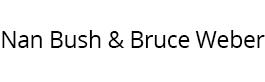 Nan Bush & Bruce Weber
