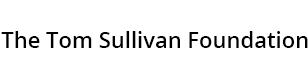 The Tom Sullivan Foundation