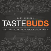 Tastebuds – Fine Food, Friendships & Cocktails