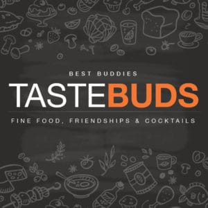 2017 Tastebuds – Fine Food, Friendships & Cocktails