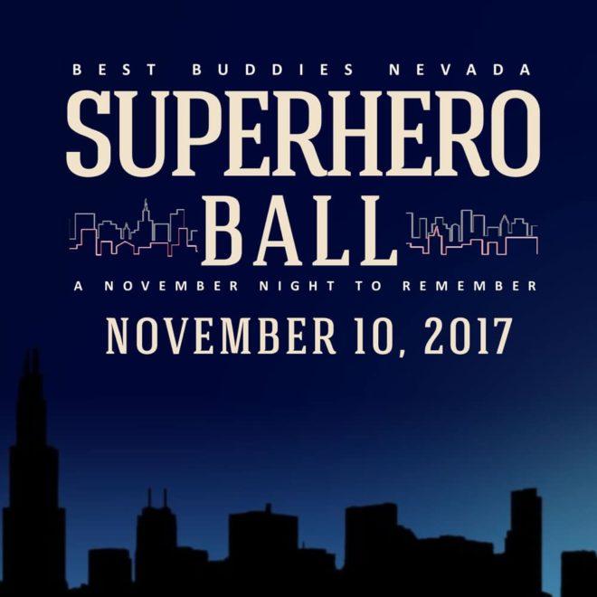 2017 Best Buddies Superhero Ball: A November Night to Remember