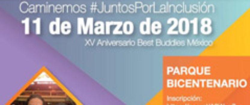 Best Buddies Mexico: 15th Anniversary & Annual Friendship Walk