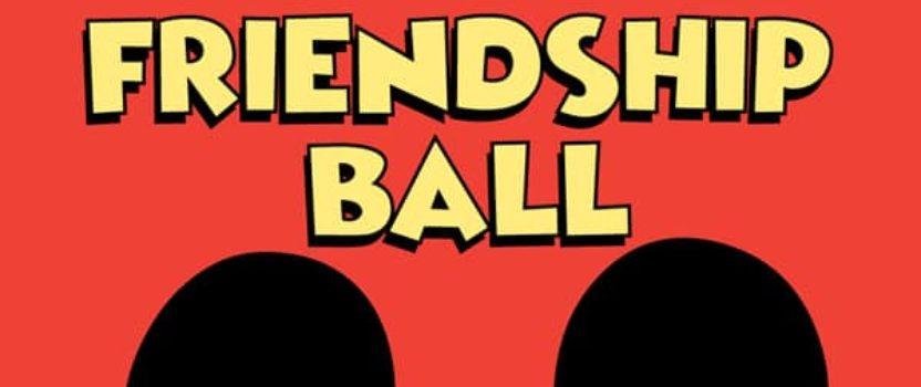 6th Annual Friendship Ball
