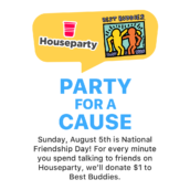 Best Buddies International Partners with Houseparty App in Celebration of National Friendship Day