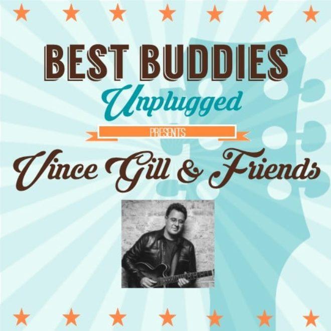 Best Buddies Unplugged Presents Vince Gill & Friends