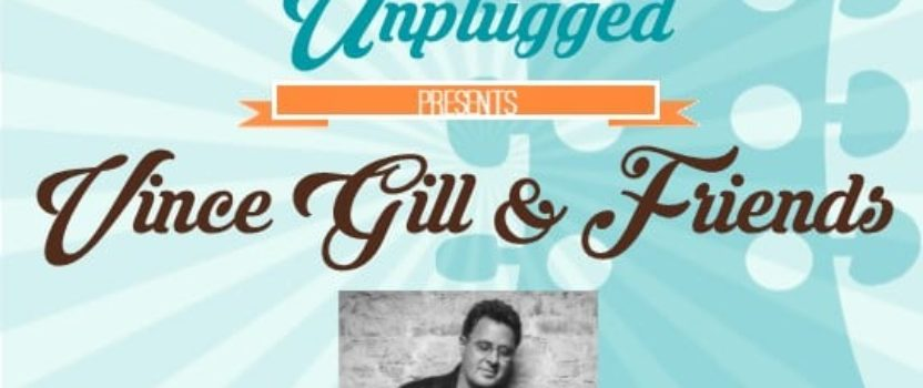 Best Buddies Unplugged Presents Vince Gill & Friends