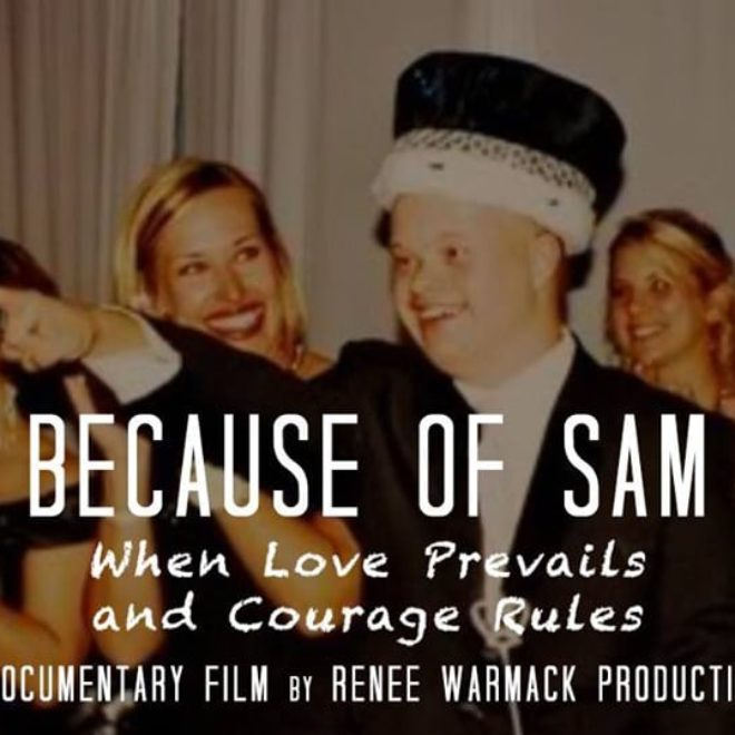 """Because of Sam"" Documentary Film Highlights Best Buddies Ambassador Sam Piazza's Life Journey with Down syndrome"