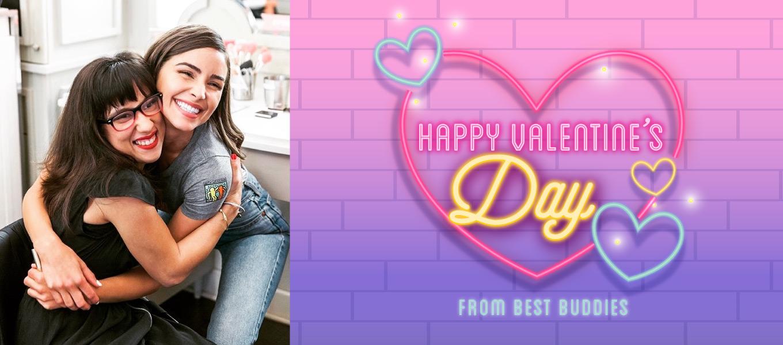 Happy Valentine's Day from Best Buddies!