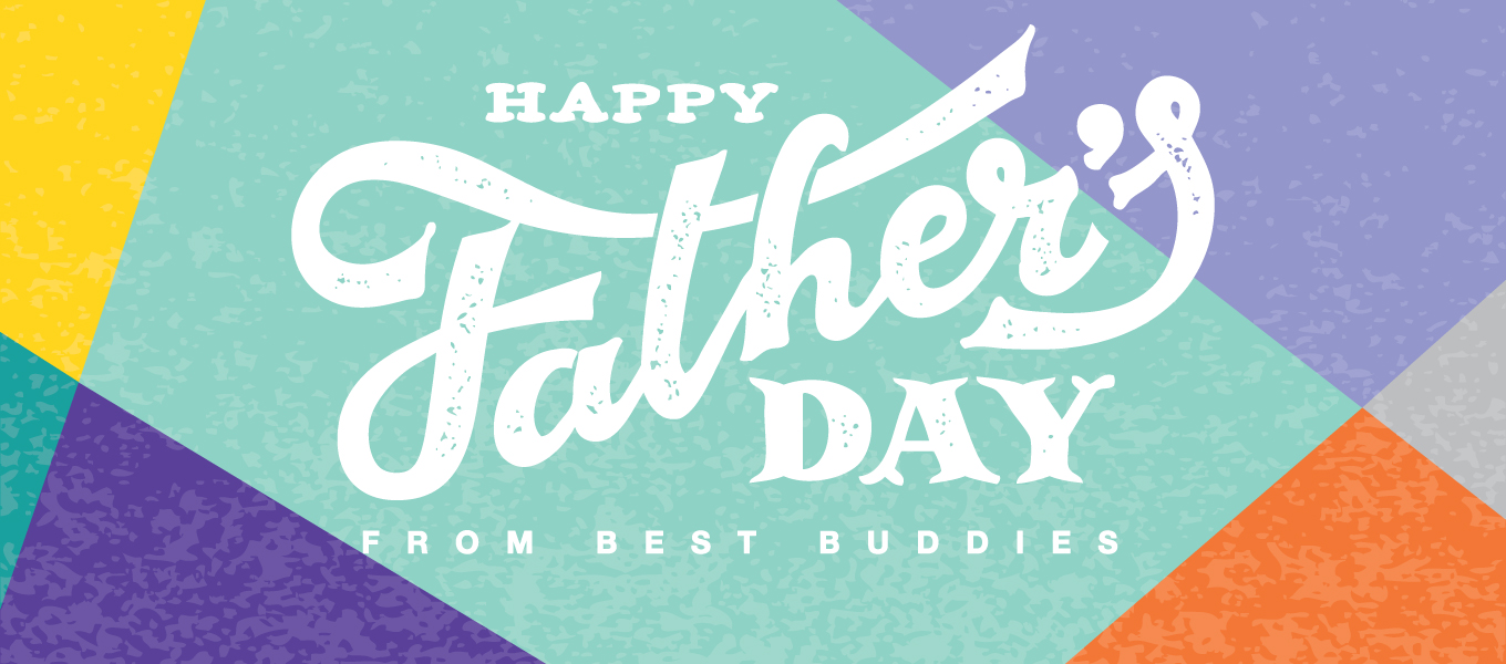 happy father's day from best buddies white text on teal purple and orange background design