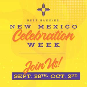 Best Buddies in New Mexico Celebration Week Sept. 28 to Oct. 2