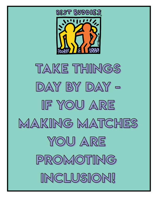 """take things day by day - if you are making matches you are promoting inclusion"""
