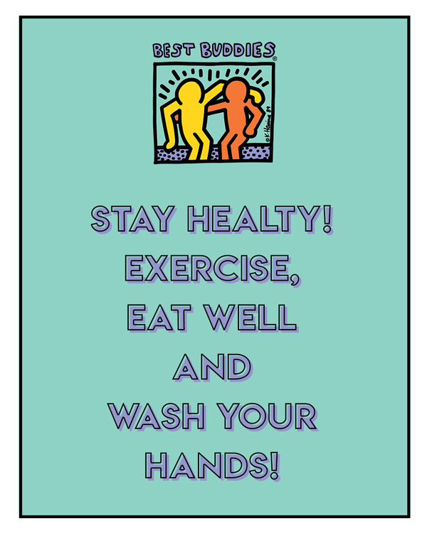 """stay healthy! Exercise, eat well, and wash your hands"""