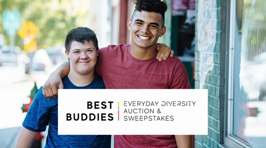 Best Buddies International Launches Everyday Diversity Auction & Sweepstakes to Benefit Individuals with Intellectual and Developmental Disabilities