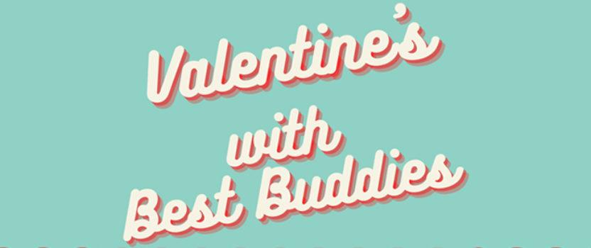 Valentine's with Best Buddies