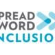 Spread the Word: Inclusion