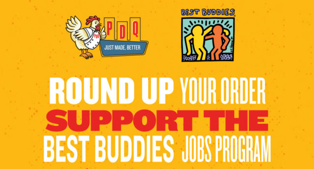 """In-store poster. """"Round up your order to support the Best Buddies Jobs Program. PDQ is proud to hire people with developmental disabilities."""""""